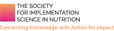 The Society for Implementation Science in Nutrition